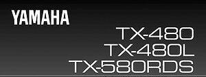 """Руководство по эксплуатации тюнер серии """"Естественный звук"""" YAMAHA TX-480/TX-480L/TX-580RDS"""