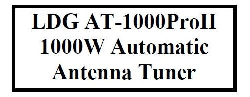 Инструкция automatic antenna tuner LDG AT-1000ProII 1000W