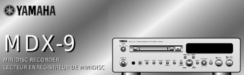 Инструкция пользователя мини-дисковый рекордер YAMAHA MDX-9