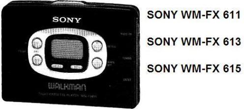 Инструкции по эксплуатации кассетный плеер с радиоприемником SONY WALKMAN WM-FX 611, SONY WALKMAN WM-FX 613, SONY WALKMAN WM-FX 615