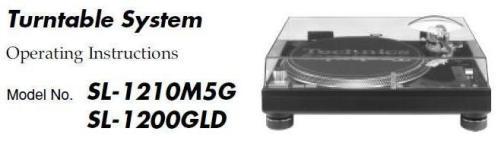Инструкция пользователя turntable System Technics SL-1210M5G, Technics SL-1200GLD